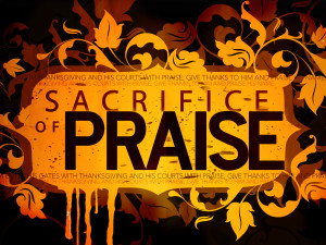 sacrifice praise